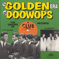 GOLDEN ERA OF DOO WOPS: CLUB RECORDS (CD 7115)
