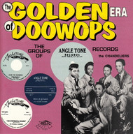 GOLDEN ERA OF DOO WOPS: ANGLETONE RECORDS (CD 7121)