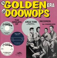 GOLDEN ERA OF DOO WOPS: ANGLETONE RECORDS (CD 7121)