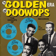 GOLDEN ERA OF DOO WOPS: GLORY RECORDS (CD 7096)