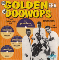 GOLDEN ERA OF DOO WOPS: PREMIUM RECORDS (CD 7087)