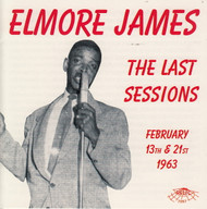ELMORE JAMES - THE LAST SESSION (CD 7097)