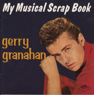 GERRY GRANAHAN SCRAPBOOK (CD 7108)