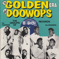 GOLDEN ERA OF DOO WOPS: V-TONE RECORDS (CD 7104)