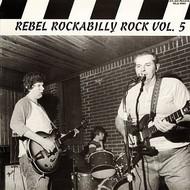 REBEL ROCKABILLY VOL. 5