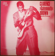 "CLARENCE ""GATEMOUTH"" BROWN - ATOMIC ENERGY"
