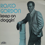 ROSCO GORDON - KEEP ON DOGGIN'