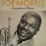 JOE MORRIS - LOWDOWN BABY