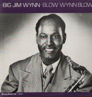 BIG JIM WYN - BLOW WYN BLOW