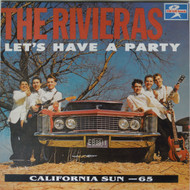 RIVIERAS - LET'S HAVE A PARTY