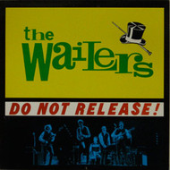 WAILERS - DO NOT RELEASE