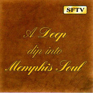 A DEEP DIP INTO MEMPHIS SOUL (CD)