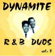 DYNAMITE R&B DUOS VOL. 3 (CD)