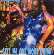GIVE ME ONE MORE DRINK VOL. 4 (CD)