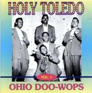 HOLY TOLEDO: OHIO DOO-WOPS  (CD)