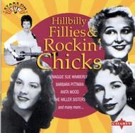 HILLBILLY FILLIES AND ROCKIN' CHICKS (CD)