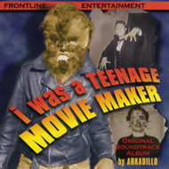 I WAS A TEENAGE MOVIE MAKER (CD)