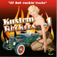 KUSTOM ROCKERS VOL. 1 (CD)