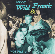 MOST WILD & FRANTIC VOL. 3 (CD)