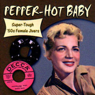 PEPPER HOT BABY (CD)