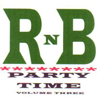 R&B PARTY TIME VOL. 3 (CD)