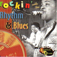 ROCKIN' WITH THE RHYTHM & BLUES (CD)