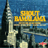 SHOUT BAMALAMA: RARE 60's SOUL & R&B (CD)