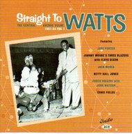 STRAIGHT TO WATTS: THE CENTRAL AVE SCENE 1951-54 (CD)