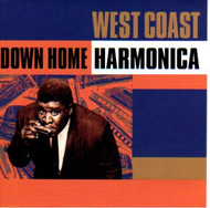 WEST COAST DOWN HOME HARMONICA (CD)