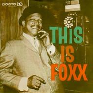 THIS IS FOXX PT. 1