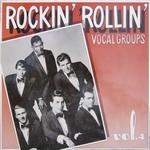 ROCKIN' ROLLIN' VOCAL GROUPS VOL. 4