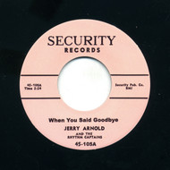 JERRY ARNOLD - WHEN YOU SAID GOODBYE