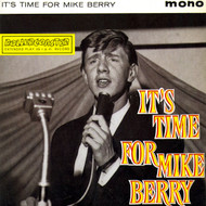 MIKE BERRY - IT'S TIME