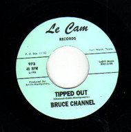 BRUCE CHANNEL - TIPPED OUT