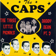 CAPS - THE THREE LITTLE PIGNICKS / DADDY DEAN PT. 2