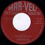 CHUCK DALLIS - GOOD SHOW BUT NO GO