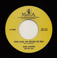 GLEN COOPER - THESE BLUES ARE DRIVING ME MAD