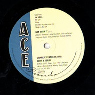 CHARLIE FEATHERS - GET WITH IT / TONGUE TIED JILL