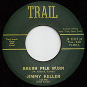 JIMMY KELLER - BRUSH PILE BURN