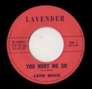 LEON MACH - YOU HURT ME SO