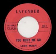 LEON MACH - YOU HURT ME SO
