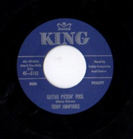 TEDDY HUMPHRIES - GUITAR PICKIN' FOOL (KING-45)