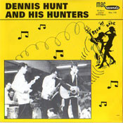 DENNIS HUNT & THE HUNTERS - ROCK MY BABY
