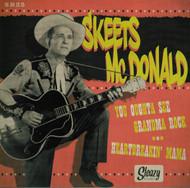 SKEETS McDONALD - YOU OUGHTA SEE GRANDMA ROCK