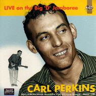 CARL PERKINS - LIVE ON THE BIG D JAMBOREE EP