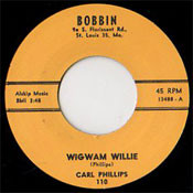 CARL PHILLIPS - WIGWAM WILLIE