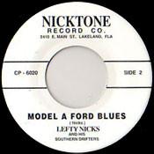LEFTY NICKS - MODEL A FORD BLUES