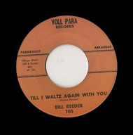 BILL REEDER - TILL I WALTZ AGAIN WITH YOU