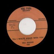 BILL REEDER - TILL I WALTZ AGAIN WITH YOU