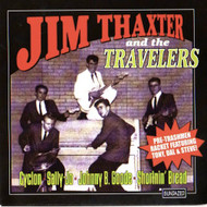 JIM THAXTER & THE TRAVELERS - CYCLON/SALLY JO + 2